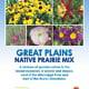 Great Plains Prairie Wildflower Mix
